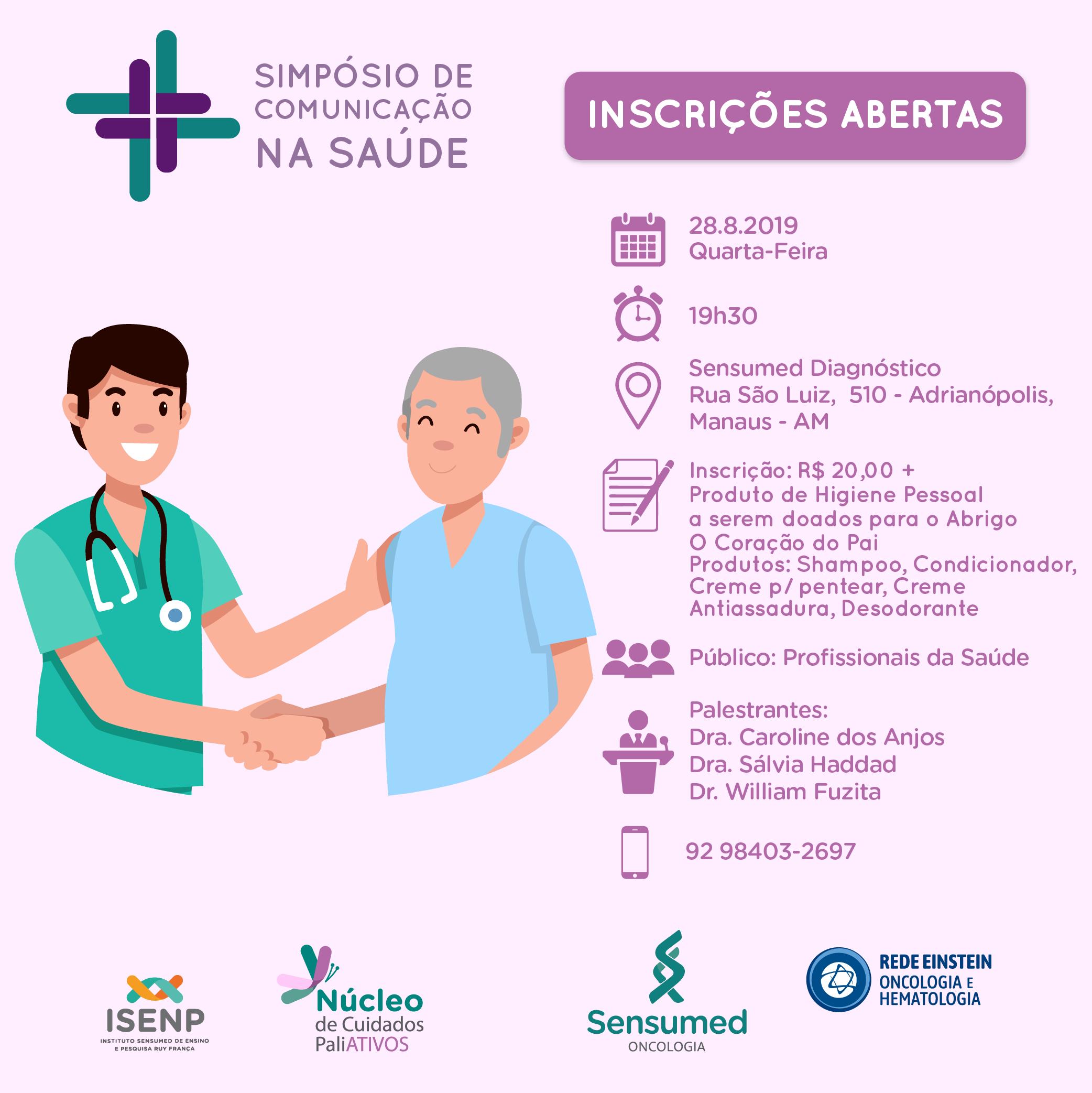 Núcleo de Cuidados Paliativos da SENSUMED Oncologia e ISENP realizam Simpósio de Comunicação na Saúde